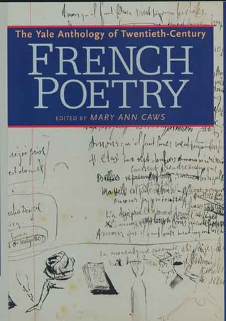 Yale Anthology of French poetry